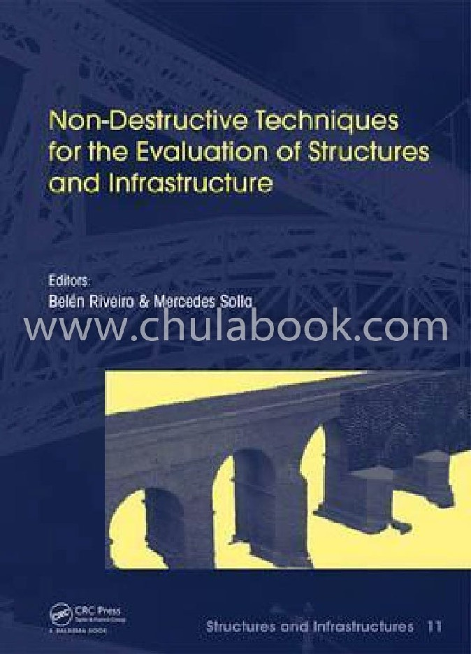 NON-DESTRUCTIVE TECHNIQUES FOR THE EVALUATION OF STRUCTURES AND INFRASTRUCTURE