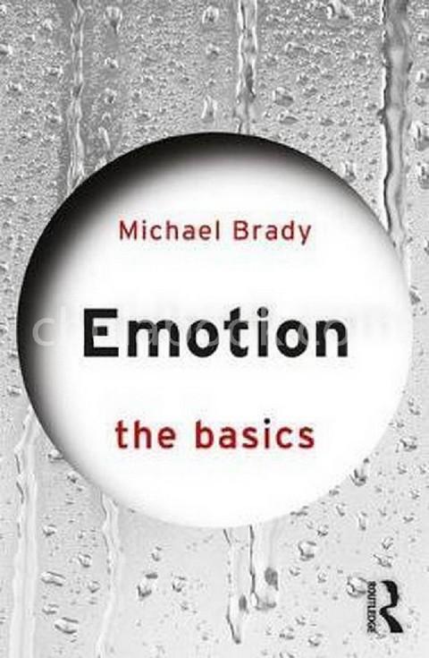 EMOTION: THE BASICS