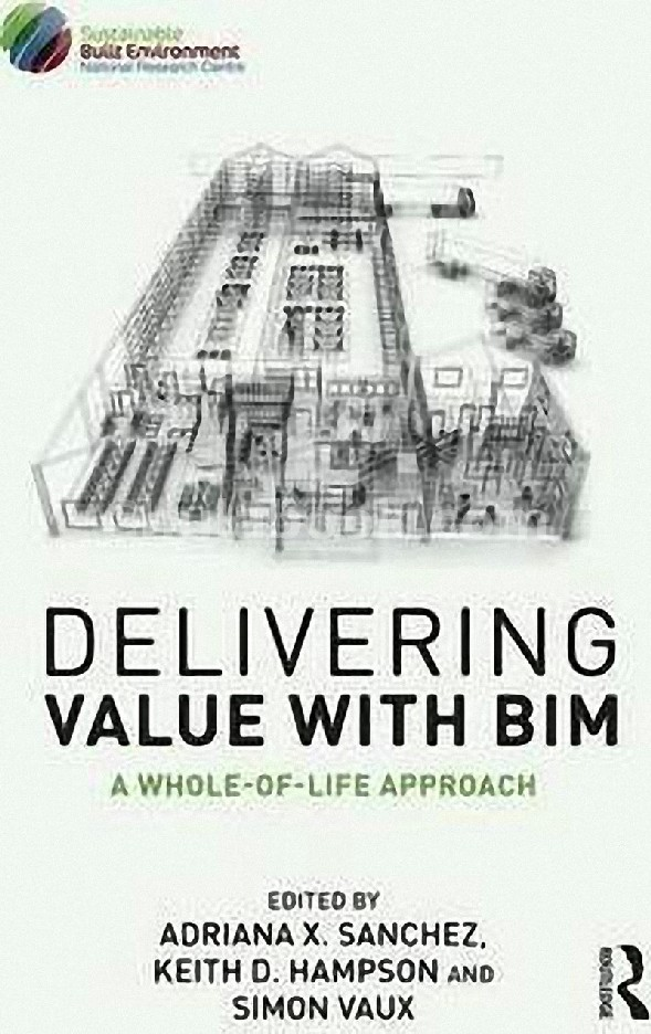 DELIVERING VALUE WITH BIM