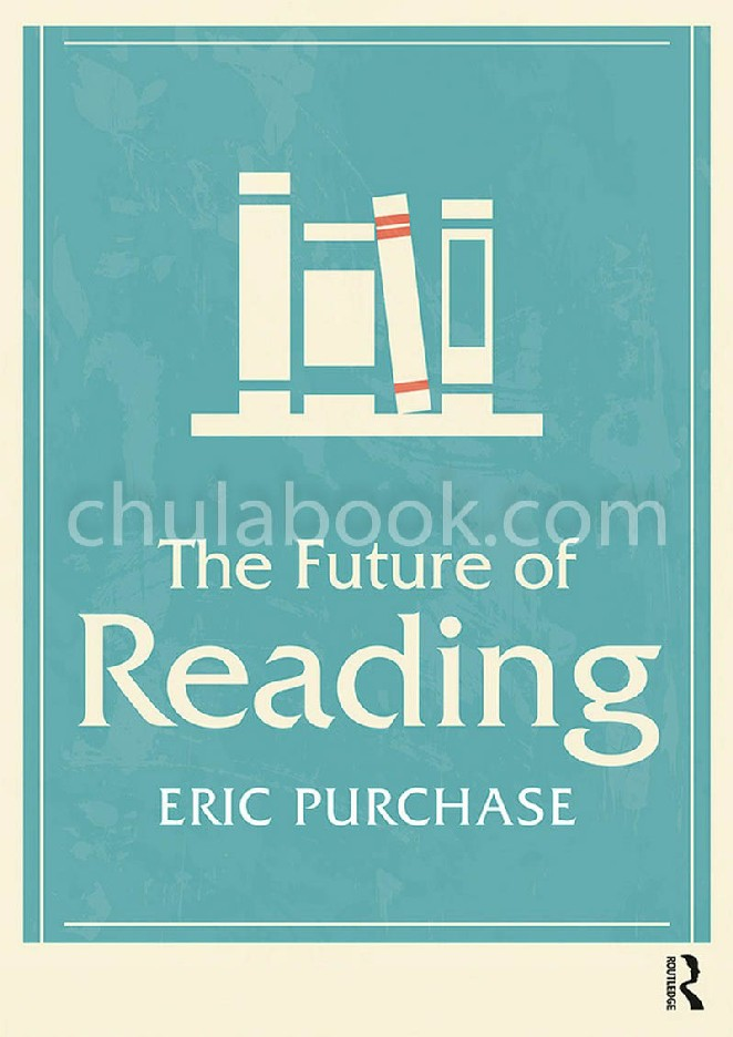 THE FUTURE OF READING