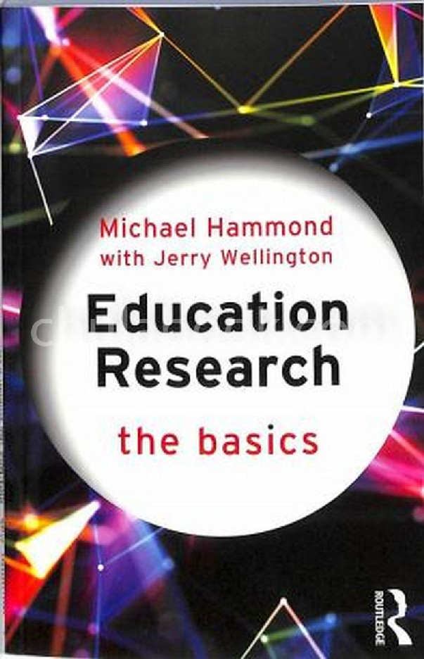 EDUCATION RESEARCH: THE BASICS