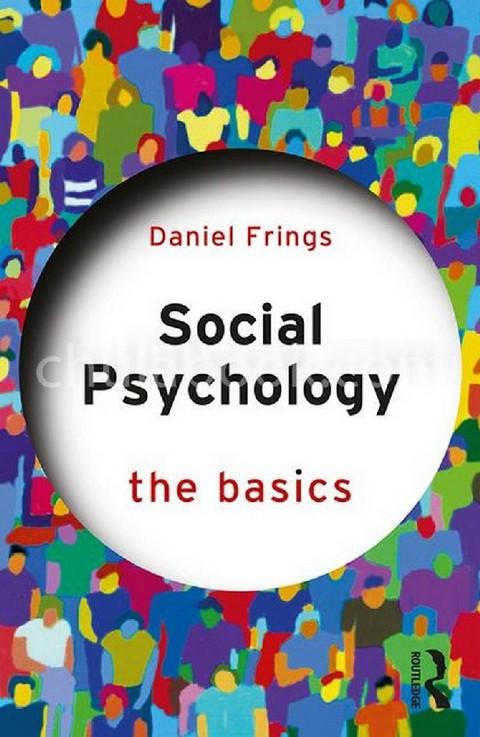 SOCIAL PSYCHOLOGY: THE BASICS