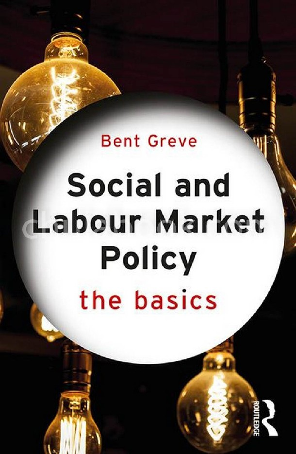 SOCIAL AND LABOUR MARKET POLICY: THE BASICS