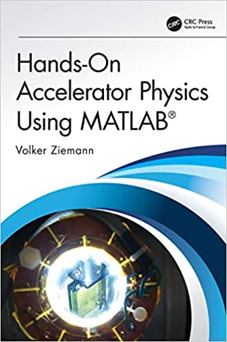 HANDS-ON ACCELERATOR PHYSICS USING MATLAB