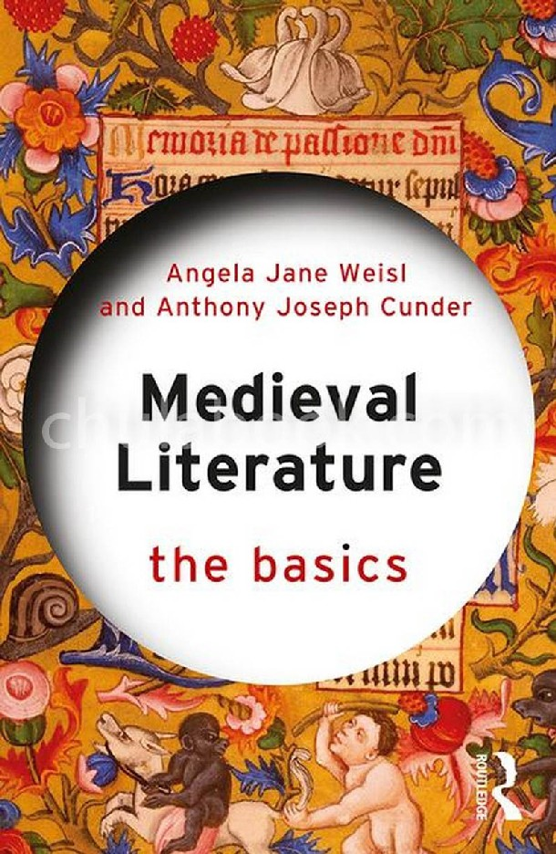 MEDIEVAL LITERATURE: THE BASICS