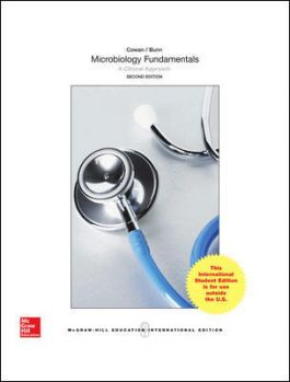 MICROBIOLOGY FUNDAMENTALS: A CLINICAL APPROACH **