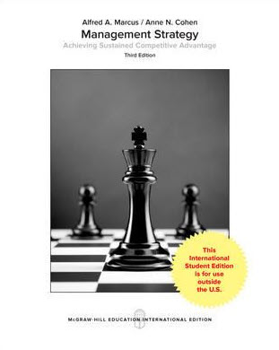 MANAGEMENT STRATEGY: ACHIEVING SUSTAINED COMPETITIVE ADVANTAGE (IE)