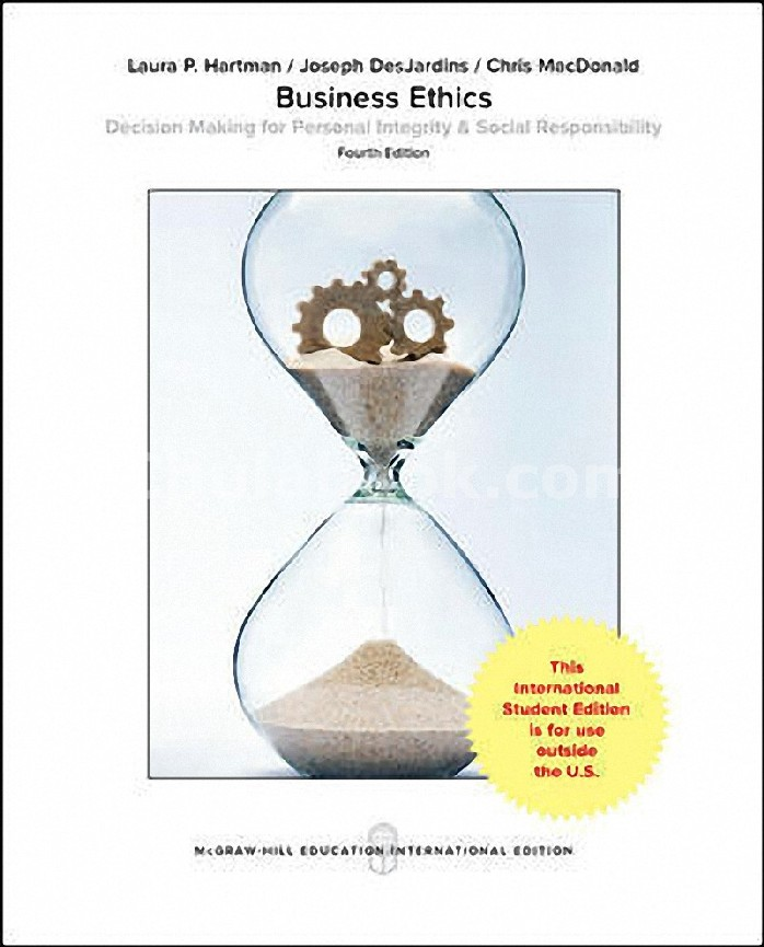 BUSINESS ETHICS: DECISION-MAKING FOR PERSONAL INTEGRITY AND SOCIAL RESPONSIBILITY (IE)