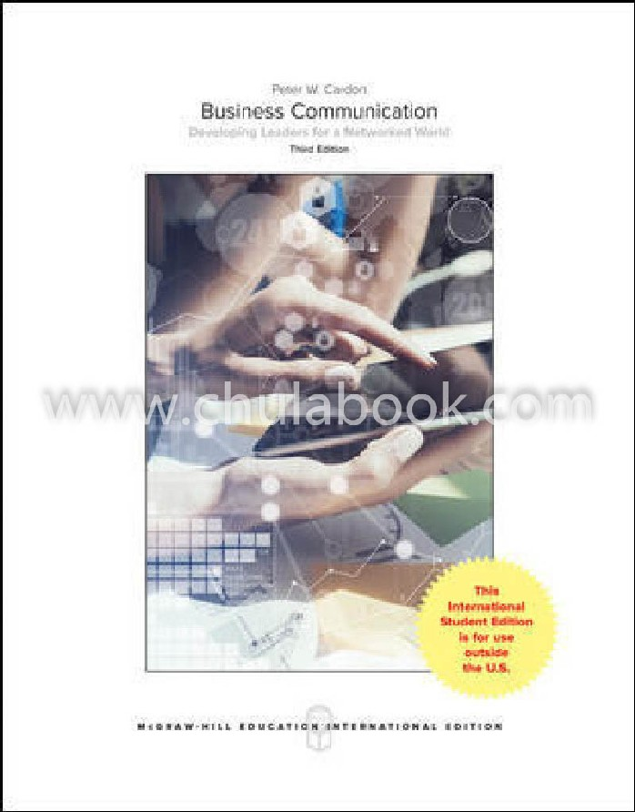 BUSINESS COMMUNICATION: DEVELOPING LEADERS FOR A NETWORKED