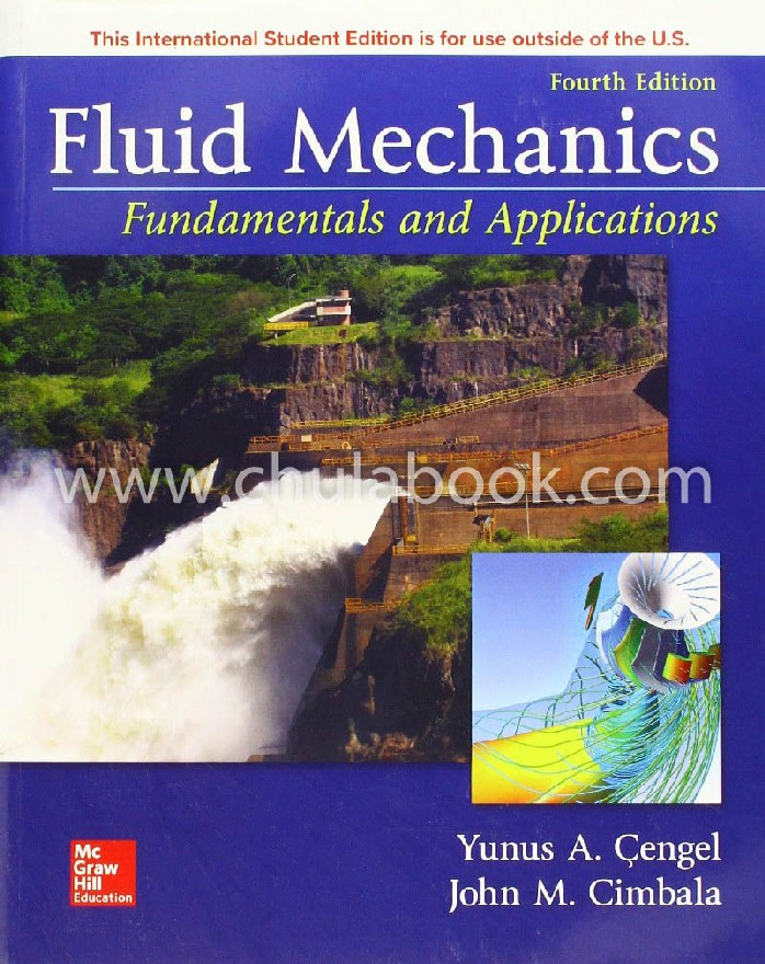 FLUID MECHANICS: FUNDAMENTALS AND APPLICATIONS (IE)