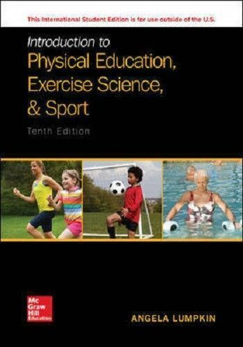 INTRODUCTION TO PHYSICAL EDUCATION, EXERCISE SCIENCE, AND SPORT STUDIES (IE)