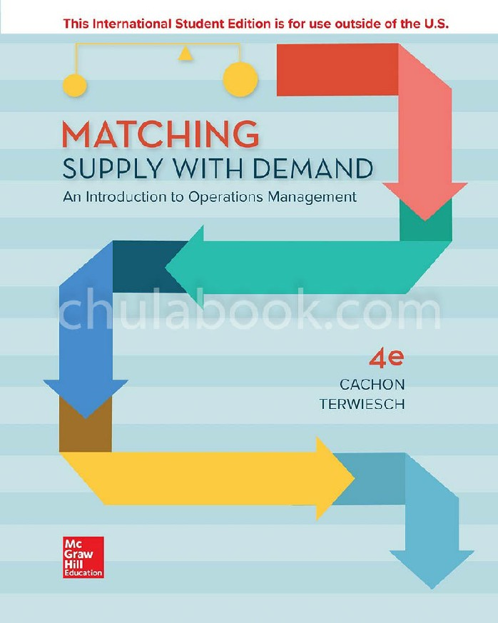 MATCHING SUPPLY WITH DEMAND: AN INTRODUCTION TO OPERATIONS MANAGEMENT