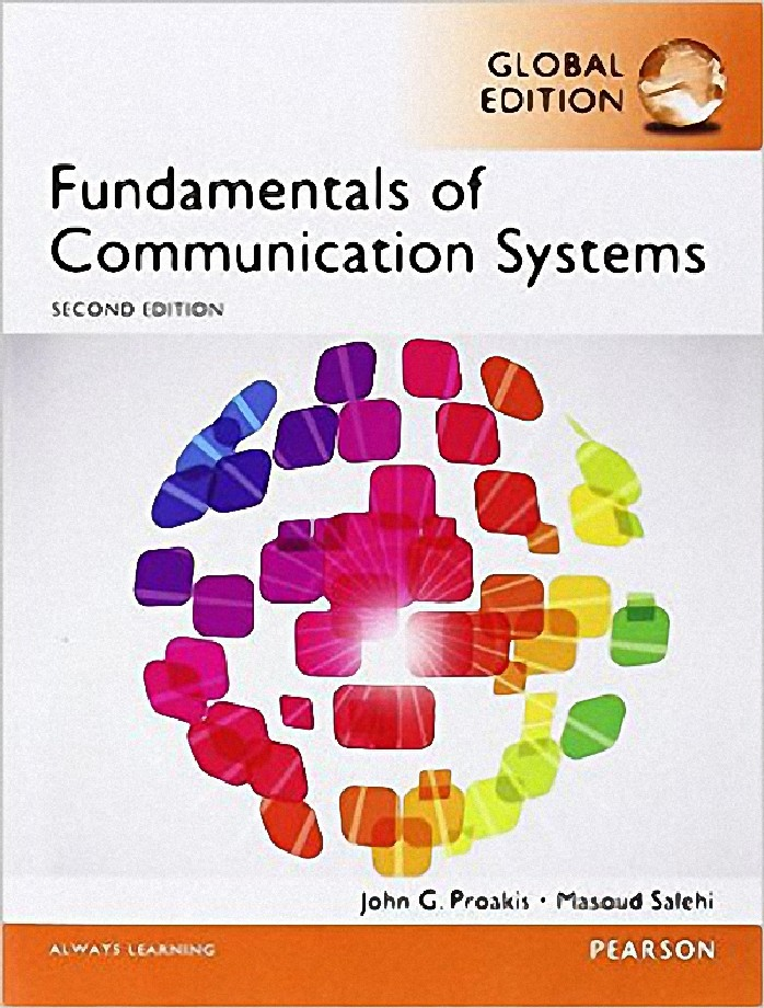 FUNDAMENTALS OF COMMUNICATION SYSTEMS (GLOBAL EDITION)