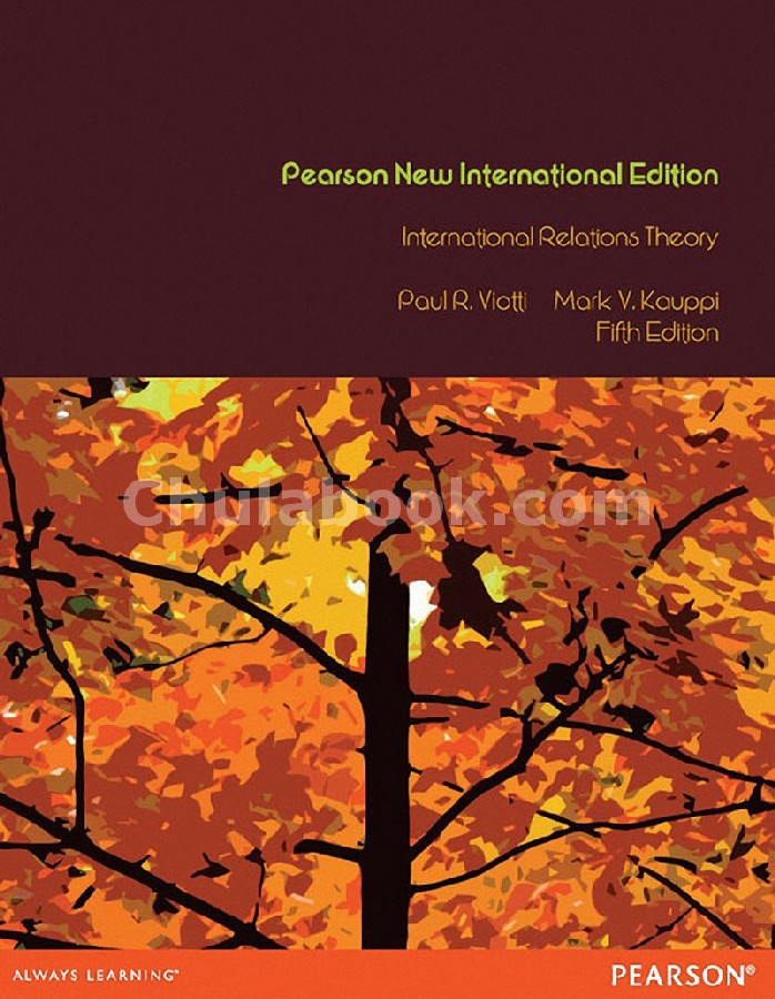 INTERNATIONAL RELATIONS THEORY: REALISM, PLURALISM, GLOBALISM, AND BEYOND (PIE)