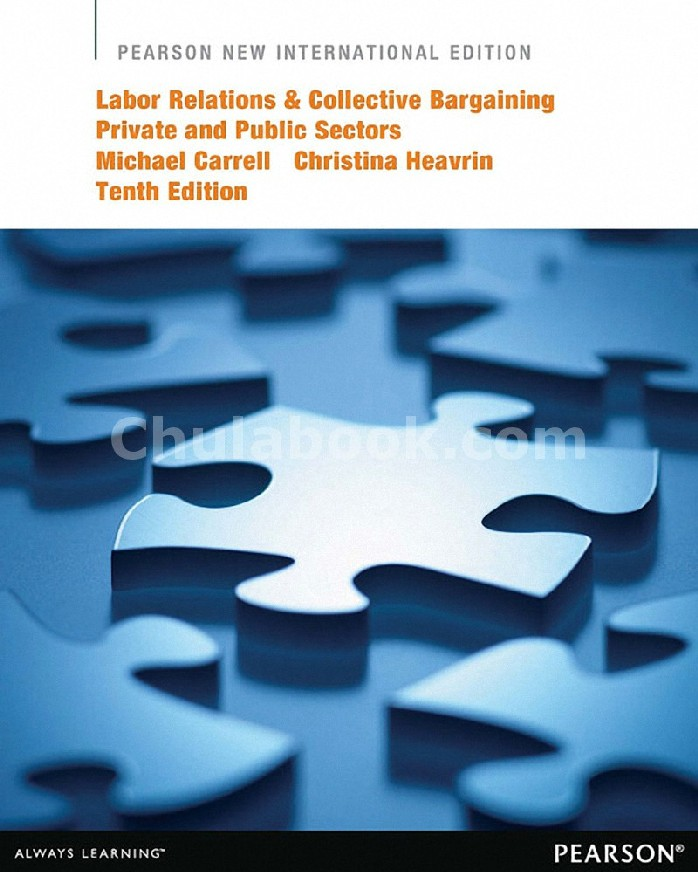 LABOR RELATIONS AND COLLECTIVE BARGAINING: PRIVATE AND PUBLIC SECTORS (PNIE)