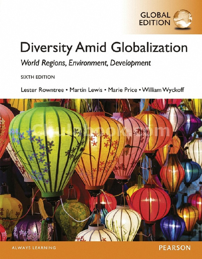 DIVERSITY AMID GLOBALIZATION: WORLD RELIGIONS, ENVIRONMENT, DEVELOPMENT (GLOBAL EDITION)