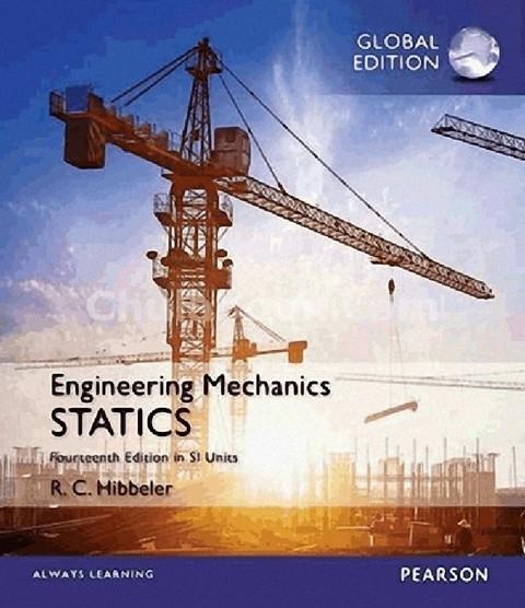ENGINEERING MECHANICS: STATICS (SI UNITS) (GLOBAL EDITION)