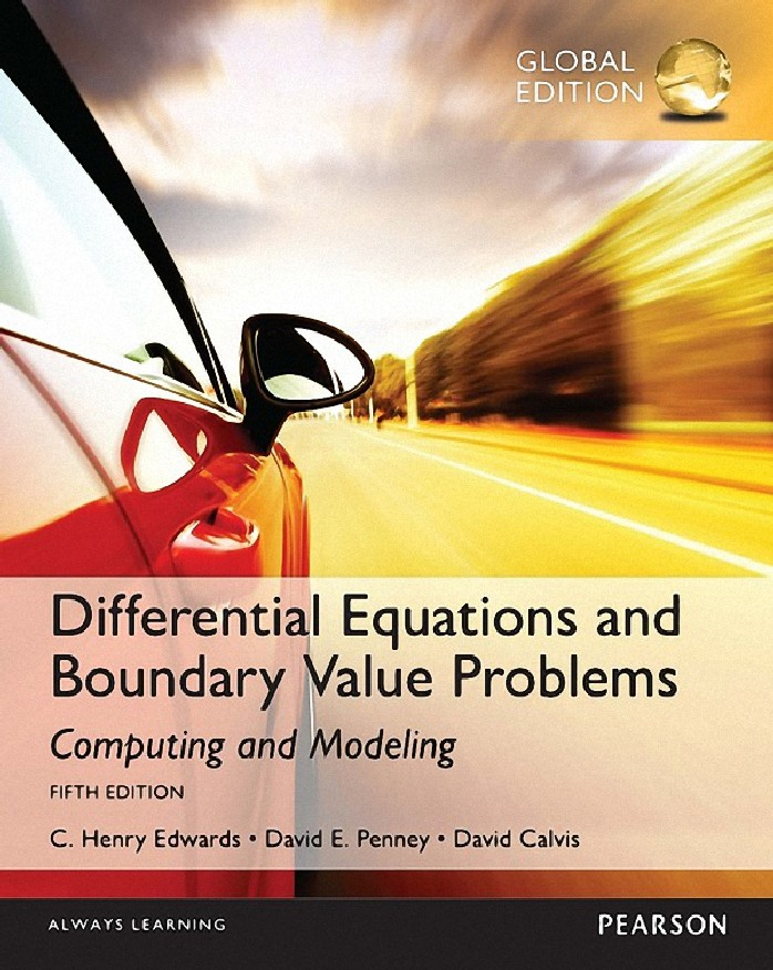 DIFFERENTIAL EQUATIONS AND BOUNDARY VALUE PROBLEMS: COMPUTING AND MODELING (GLOBAL EDITION)