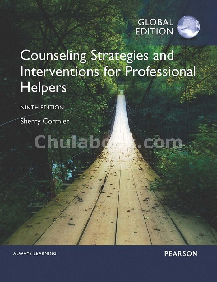 COUNSELING STRATEGIES AND INTERVENTIONS FOR PROFESSIONAL HELPERS (GLOBAL EDITION)