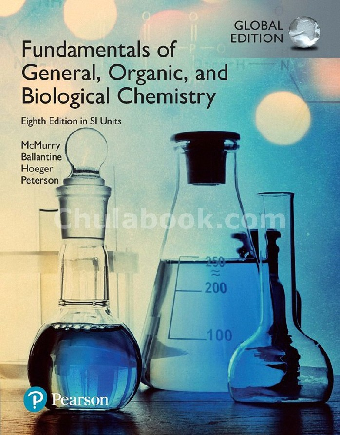 FUNDAMENTALS OF GENERAL, ORGANIC, AND BIOLOGICAL CHEMISTRY (SI UNITS) (GLOBAL EDITION)