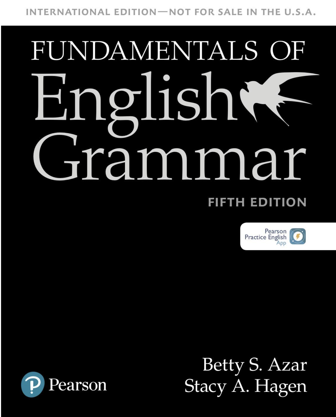 FUNDAMENTALS OF ENGLISH GRAMMAR: STUDENT BOOK WITH MOBILE APP