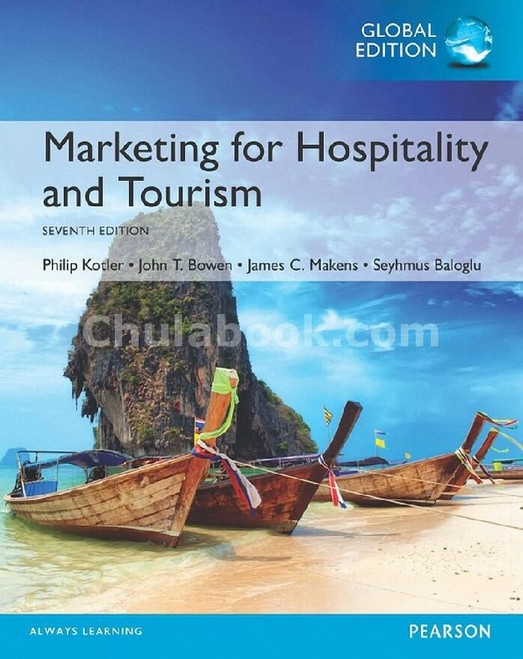 MARKETING FOR HOSPITALITY AND TOURISM (GLOBAL EDITION)