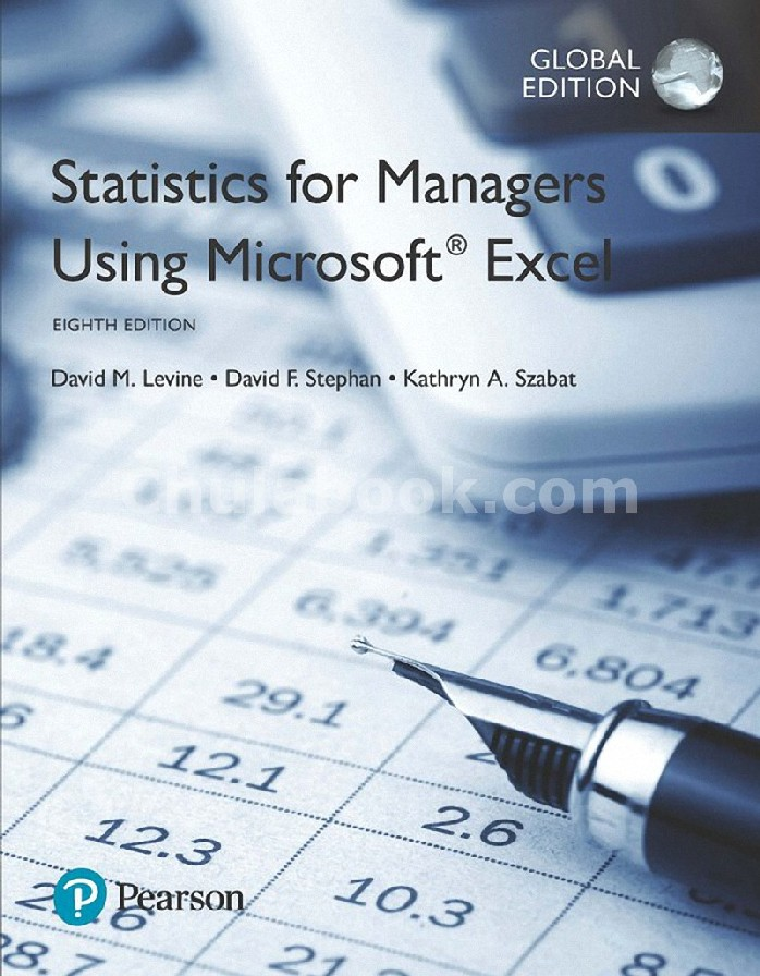 STATISTICS FOR MANAGERS USING MICROSOFT EXCEL (GLOBAL EDITION)