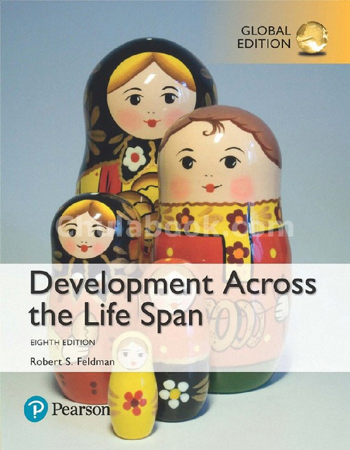 DEVELOPMENT ACROSS THE LIFE SPAN (GLOBAL EDITION)