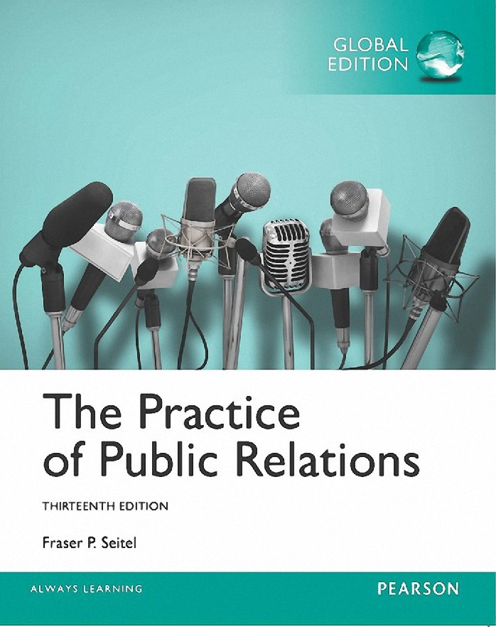 THE PRACTICE OF PUBLIC RELATIONS (GLOBAL EDITION)