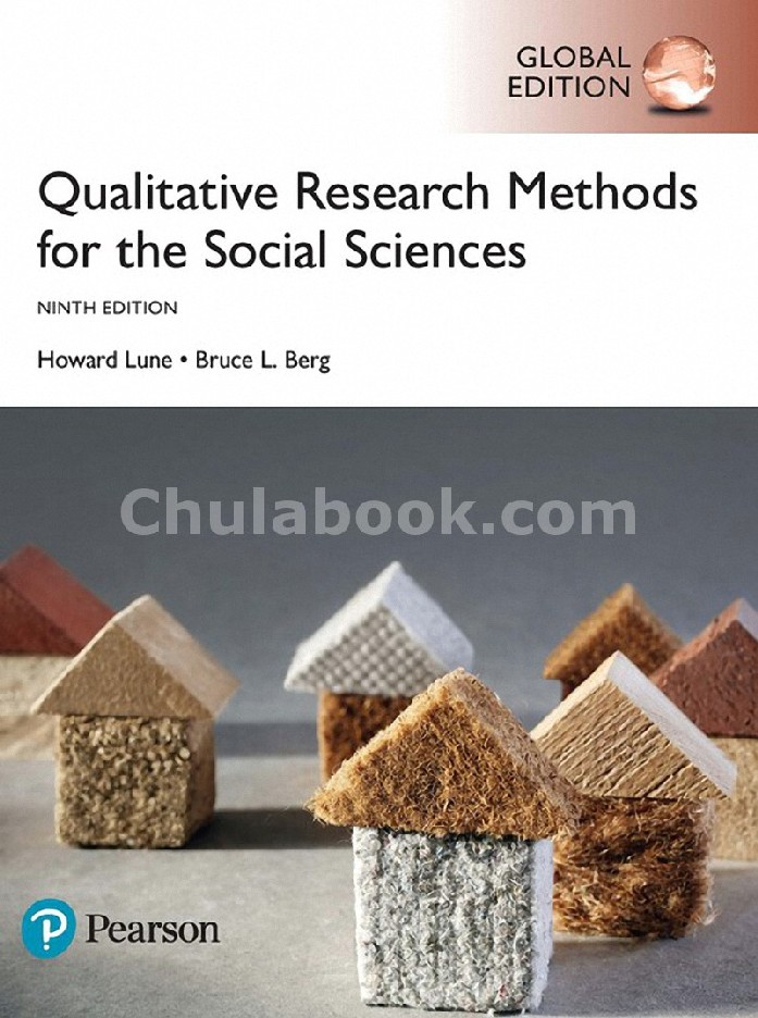 QUALITATIVE RESEARCH METHODS FOR THE SOCIAL SCIENCES (GLOBAL EDITION)