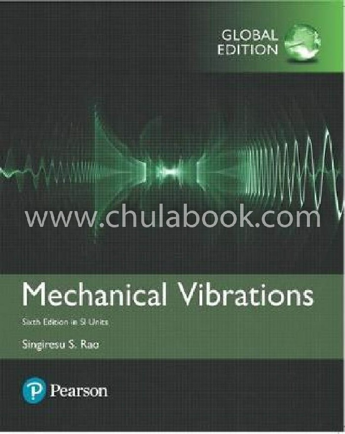 MECHANICAL VIBRATIONS (SI UNIT) (GLOBAL EDITION)