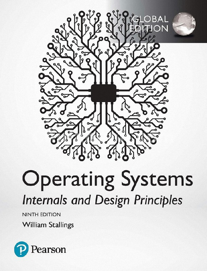 OPERATING SYSTEMS: INTERNALS AND DESIGN PRINCIPLES (GLOBAL EDITION)