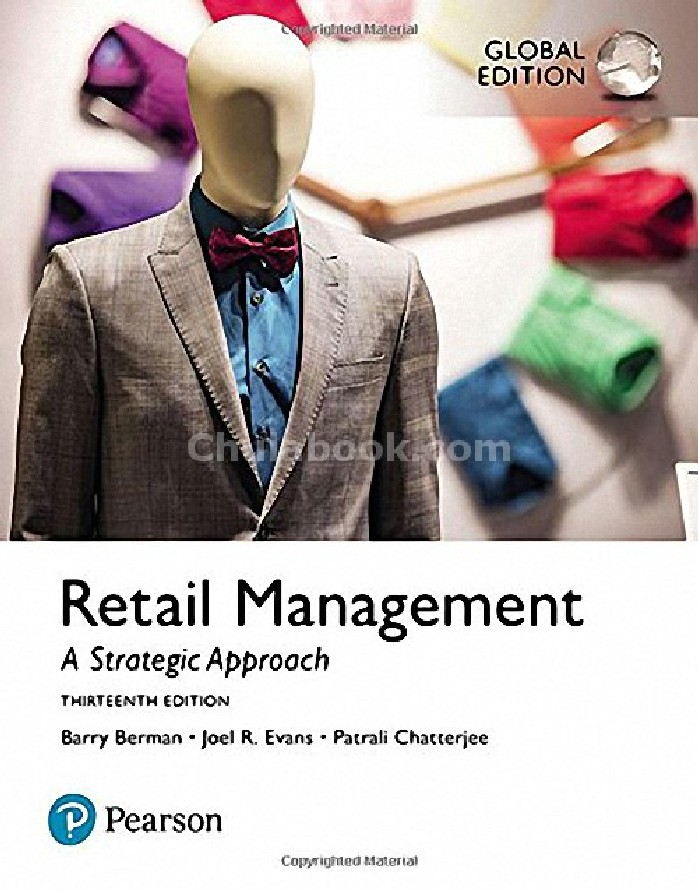 RETAIL MANAGEMENT: A STRATEGIC APPROACH (GLOBAL EDITION)