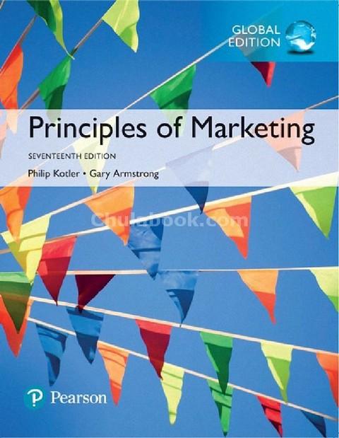 PRINCIPLES OF MARKETING (GLOBAL EDITION)