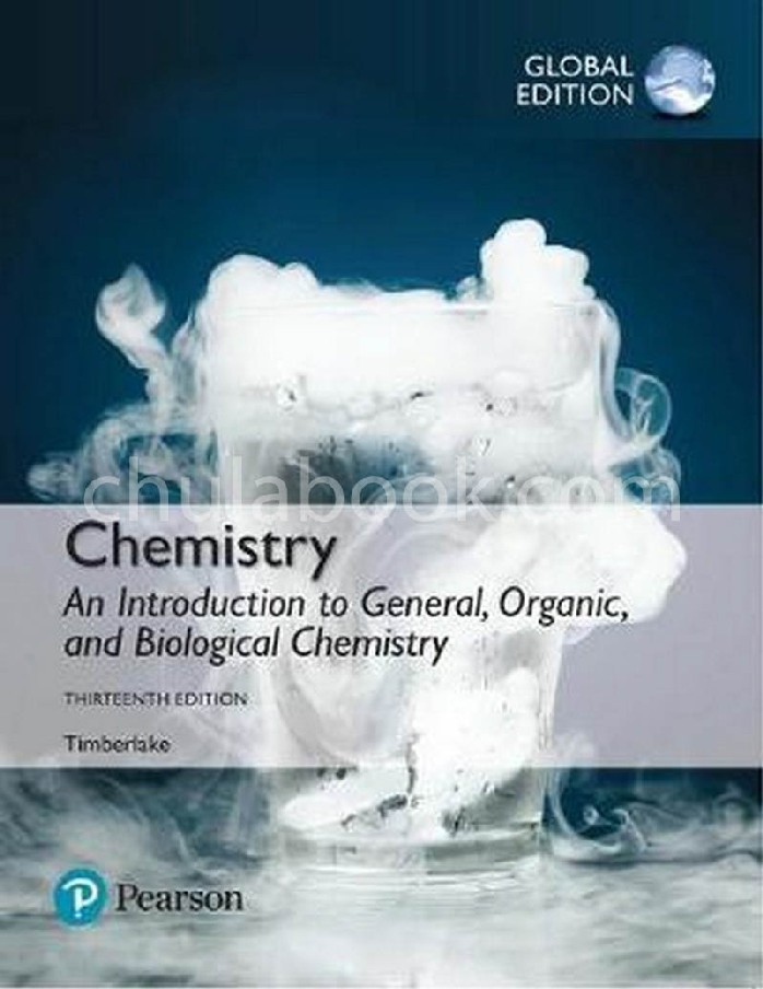 CHEMISTRY: AN INTRODUCTION TO GENERAL, ORGANIC, AND BIOLOGICAL CHEMISTRY (GLOBAL EDITION)