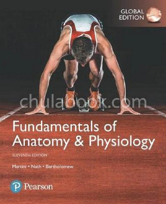 FUNDAMENTALS OF ANATOMY AND PHYSIOLOGY (GLOBAL EDITION)