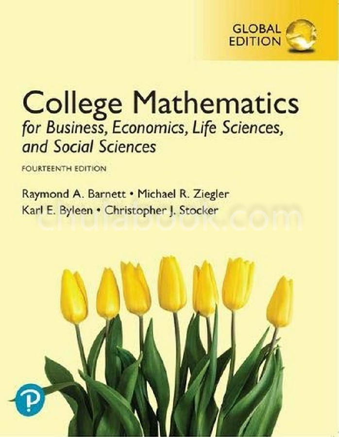 COLLEGE MATHEMATICS FOR BUSINESS, ECONOMICS, LIFE SCIENCES AND SOCIAL SCIENCES (GLOBAL EDITION)