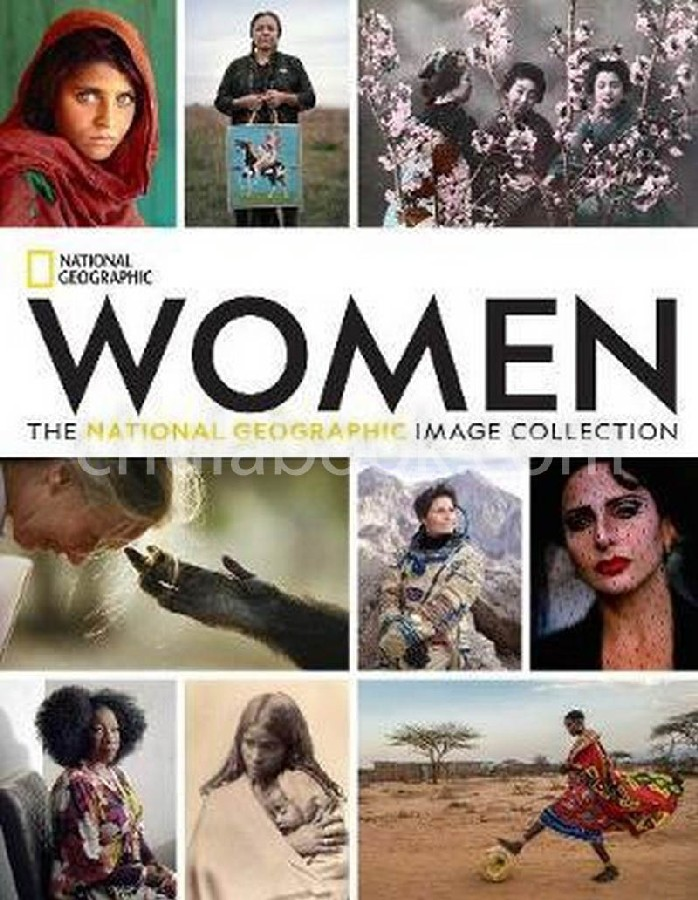 WOMEN: THE NATIONAL GEOGRAPHIC IMAGE COLLECTION (HC)