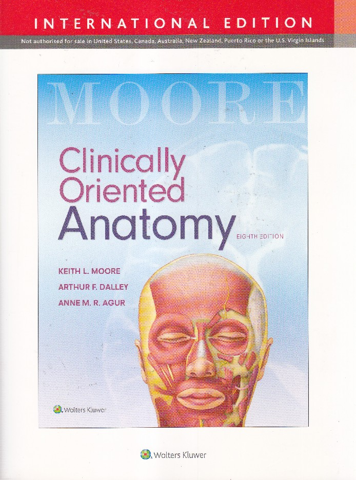 CLINICALLY ORIENTED ANATOMY (IE)