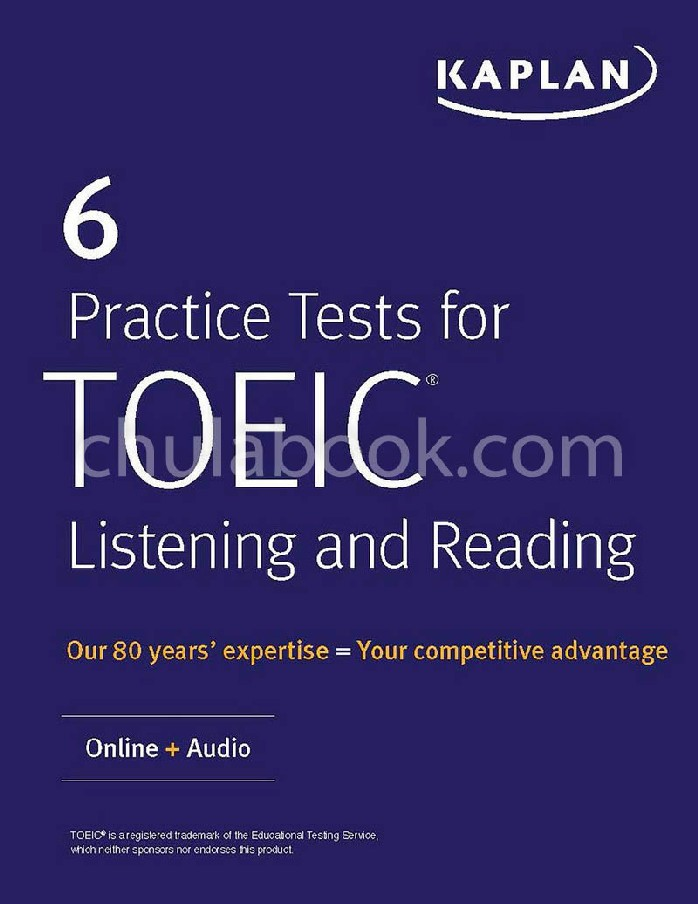 6 PRACTICE TESTS FOR TOEIC LISTENING AND READING: ONLINE+AUDIO (KAPLAN TEST PREP)