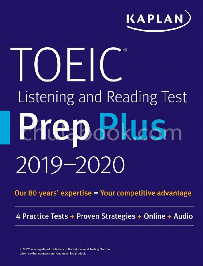 TOEIC LISTENING AND READING TEST PREP PLUS 2019-2020: WITH 4 PRACTICE TESTS (KAPLAN TEST PREP)