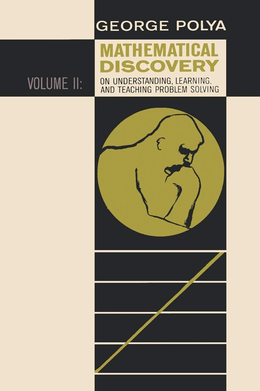 MATHEMATICAL DISCOVERY ON UNDERSTANDING, LEARNING, AND TEACHING PROBLEM SOLVING: VOLUME II