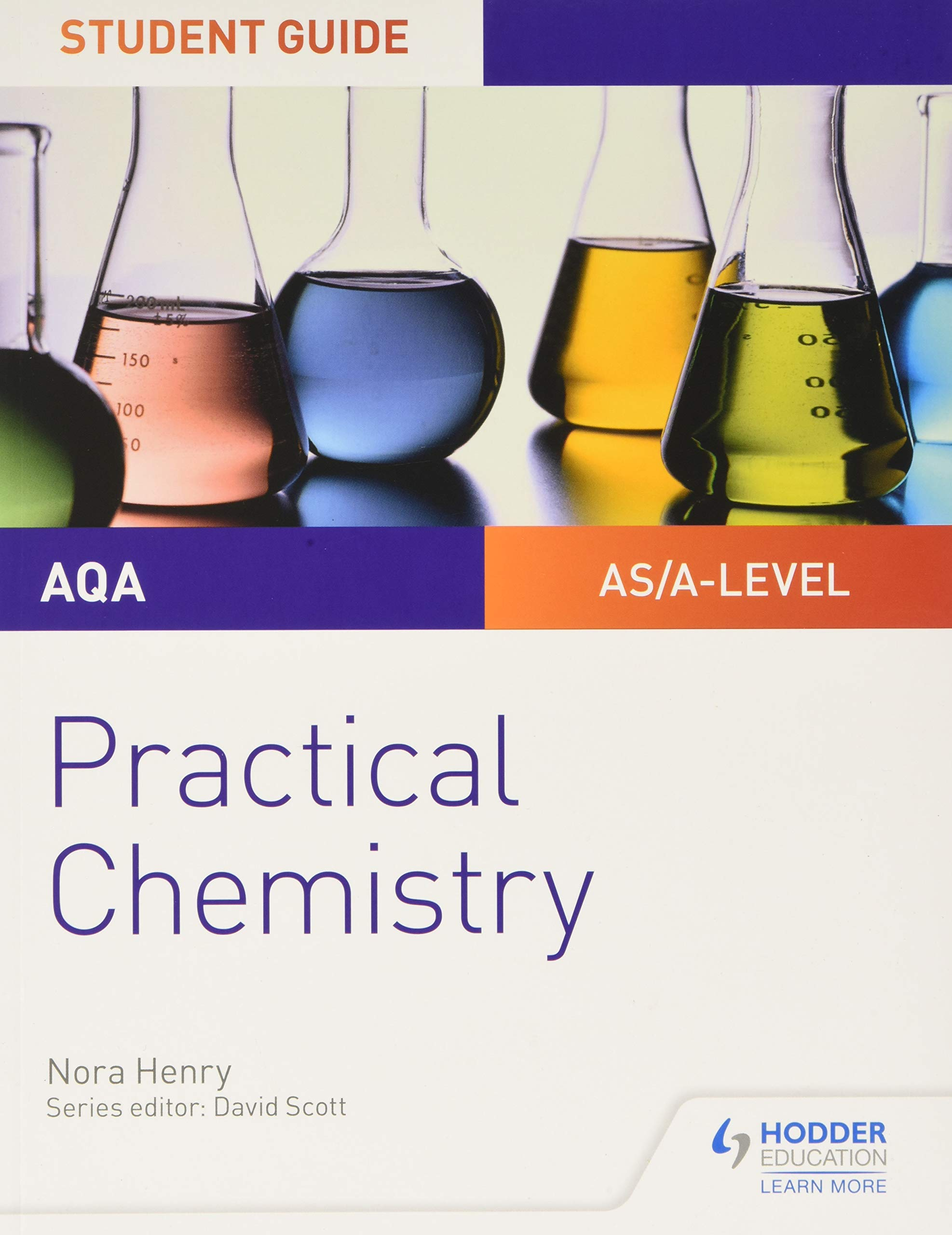 PRACTICAL CHEMISTRY (AQA AS/A-LEVEL CHEMISTRY STUDENT GUIDE)