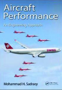 AIRCRAFT PERFORMANCE: AN ENGINEERING APPROACH (HC)