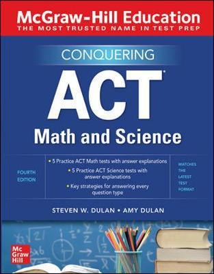 MCGRAW-HILL EDUCATION CONQUERING THE ACT MATH AND SCIENCE