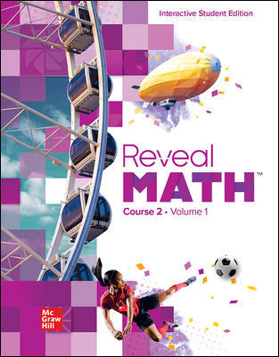 REVEAL MATH, COURSE 2: INTERACTIVE STUDENT EDITION (VOLUME 1)