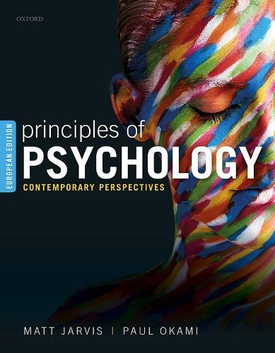 PRINCIPLES OF PSYCHOLOGY: CONTEMPORARY PERSPECTIVES